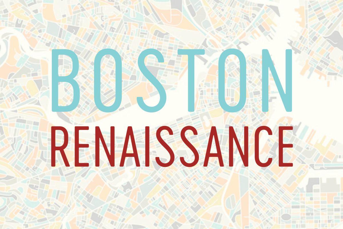 Boston Renaissance